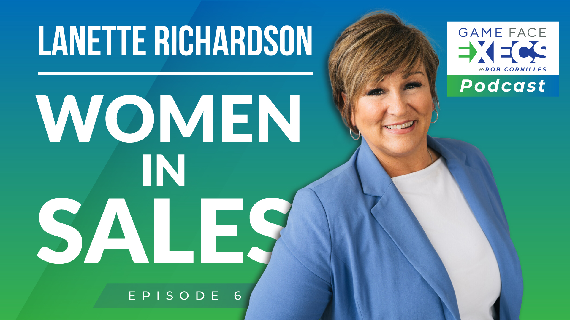 GFEP 6 | Women In Sales