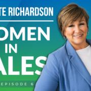 GFEP 6 | Women In Sales