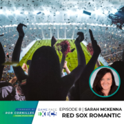 GFEP 8 | Red Sox Romantic