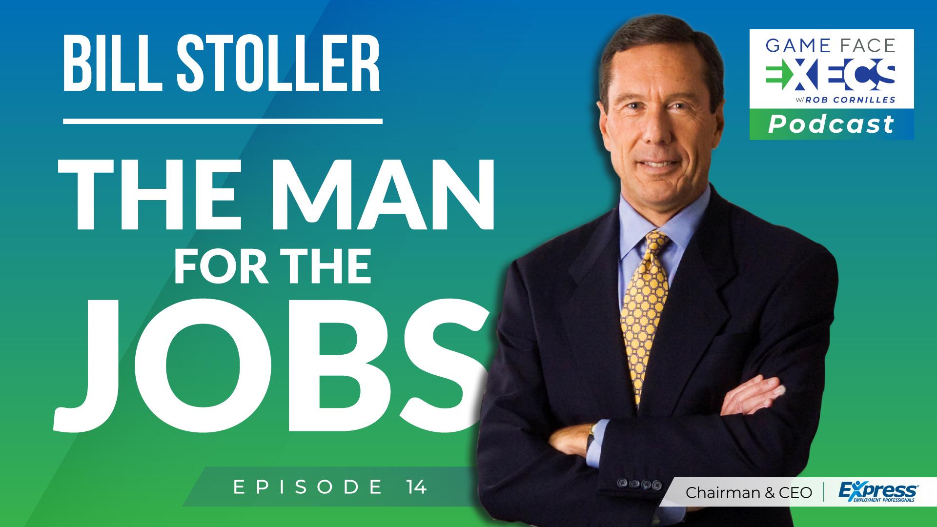 Game Face Execs podcast episode 14 Bill Stoler